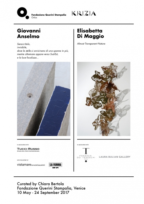 Giovanni Anselmo and Elisabetta Di Maggio: 10 May - 24 September 2017