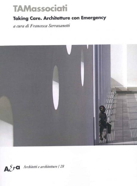 TAMassociati. Taking Care. Architetture con Emergency: 16 marzo, ore 18