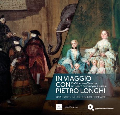 In viaggio con Pietro Longhi. Da Vicenza a Venezia: un ponte di immagini e di parole