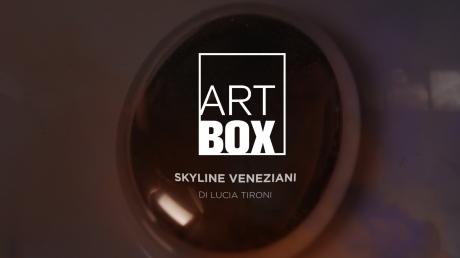 Sky Arte. \'Skyline veneziani\' di Lucia Tironi